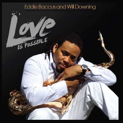 Love Is Possible - Single - Will Downing