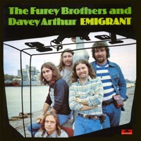 Emigrant by The Fureys And Davey Arthur on Apple Music