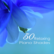 50 Relaxing Piano Shades - Emotional Sweet Piano Love Songs 4 Romantic Dinner & Tranquil Moments Music for Sleeping - Relaxation Piano in Mind - Relaxation Piano in Mind