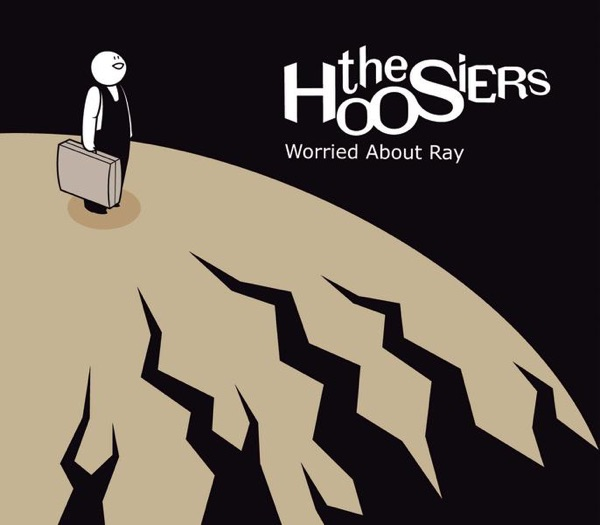 Hoosiers - Worried About Ray