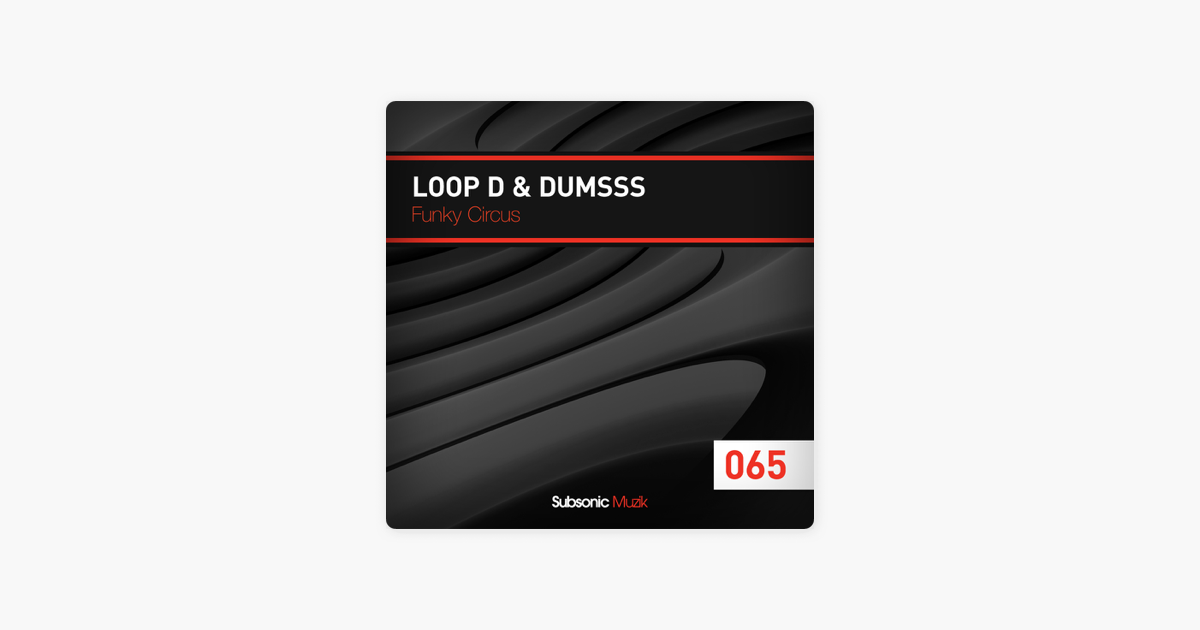 Funky Circus - Single by Dumsss & Loop D