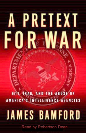 A Pretext For War 911 Iraq And The Abuse Of Americas