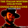 The Italian Western Collection (Vol. 2 - Ennio Morricone) - Ennio Morricone