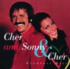 Cher and Sonny Cher Greatest Hits
