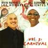 Los Hombres Calientes, Vol. 5: Carnival