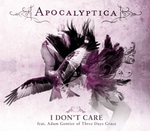 I Don't Care (feat. Adam Gontier) - Single