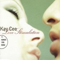 Love Stimulation - KAY CEE