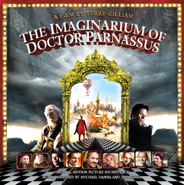 The Imaginarium of Doctor Parnassus - Original Motion Picture Soundtrack