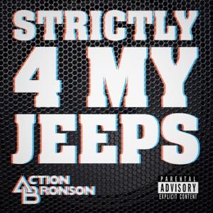 Strictly 4 My Jeeps - Single