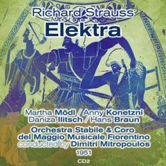 Richard Strauss: Elektra (1951), Volume 2