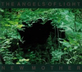 Angels Of Light - Angels Of Light