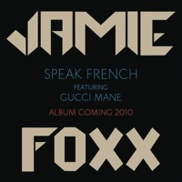 Speak French (feat. Gucci Mane) - Single Mp3 Download
