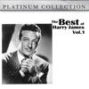 The Best of Harry James Vol. 1, Harry James