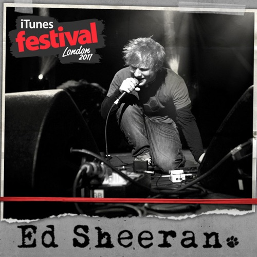 Ed Sheeran - iTunes Festival: London 2011 - EP