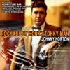 Icon Johnny Horton: Rockabilly Honky Tonky Man