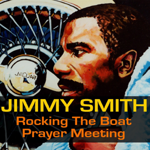 Jimmy Smith - When My Dreamboat Come Home