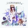 Ladyhawke, Ladyhawke