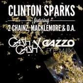 Gold Rush (Cash Cash x Gazzo Remix) [feat. 2 Chainz, Macklemore & D.A.] - Single