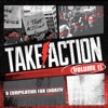 Take Action Compilation, Vol. 11