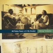 Talking Timbuktu - Ali Farka Touré & Ry Cooder - Ali Farka Touré & Ry Cooder