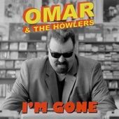 Omar and the Howlers - Lone Star Blues
