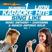 Drew's Famous #1 Latin Karaoke Hits: Sing Like Marc Anthony, Chayanne & Marco Antonio Solis, Vol. 1
