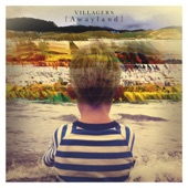Villagers - Nothing Arrived