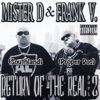Return of the Real Part 2, Mister D & Frank V.