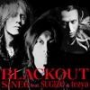 Blackout (feat. Sugizo, Tezya) - Single ジャケット写真