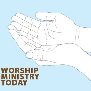Worship Ministry Today