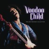 Voodoo Child: The Jimi Hendrix Collection, Jimi Hendrix