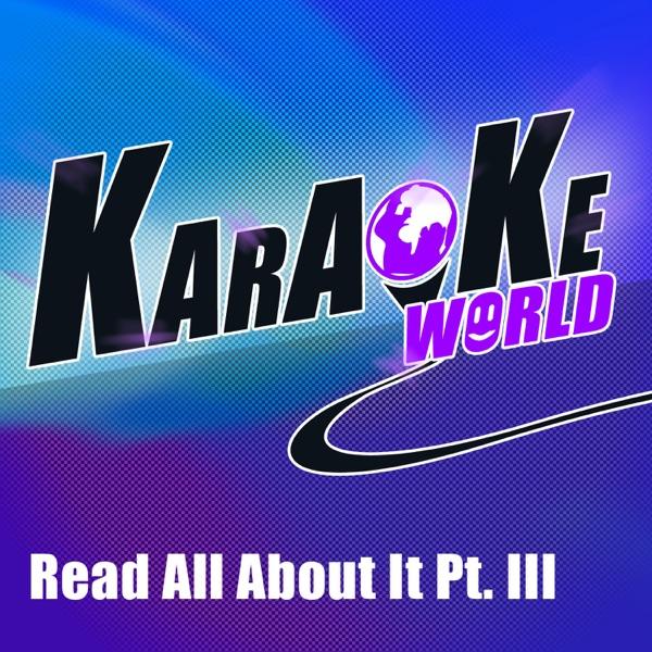 Read All About It, Pt. 3 (Originally Performed by Emeli Sandé) [Karaoke Version] - Single