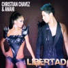Christian Ch�vez & Anah� - Libertad