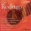 Rodrigo Concierto de Aranjuez Fantasia Para un Gentilhombre Concierto Para una Fiesta