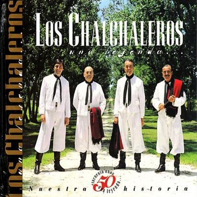 50 Años de Leyenda - Los Chalchaleros