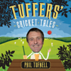 Phil Tufnell - Tuffers' Cricket Tales (Unabridged) artwork