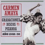 Carmen Amaya, Paco Amaya & Jose Amaya - Tu Mal No Tiene Remedio