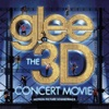 Glee the 3D Concert Movie Motion Picture Soundtrack