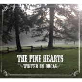 The Pine Hearts - Angelina