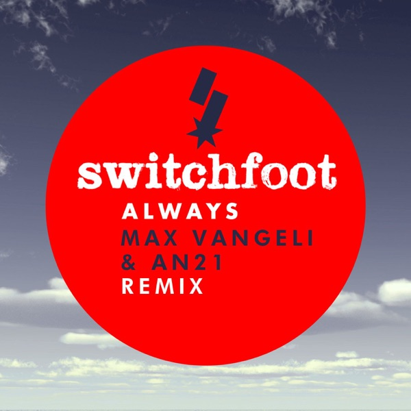 Always (Max Vangeli & AN21 Remix) - Single