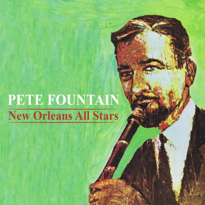 New Orleans All Stars (Remastered) - Pete Fountain