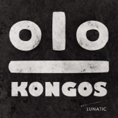 Come With Me Now  KONGOS - KONGOS