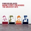 Forever Delayed - Manic Street Preachers Greatest Hits, Manic Street Preachers