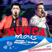 Nunca Mais (feat. Bruno & Marrone)