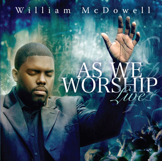 Show Me Your Face by William McDowell