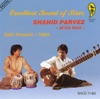 Excellent Sound of Sitar: Shahid Parvez At His Best ジャケット写真