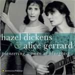 Alice Gerrard & Hazel Dickens - Train On the Island