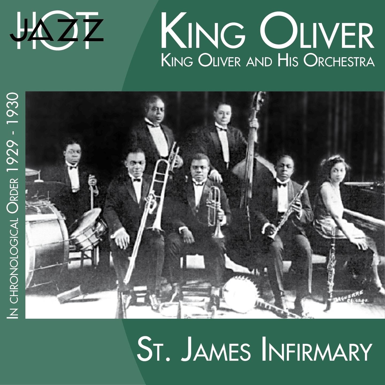 St. James Infirmary (In Chronological Order 1929-1930)