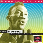 Lee Dorsey - Yes We Can, Pt. 1