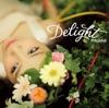 Delight - Single ジャケット写真